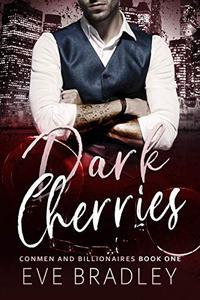 Dark Cherries: A Billionaire Suspense Romance