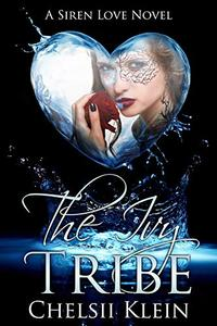 The Ivy Tribe: A Siren Love Novel