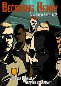 Shattered Lives: Becoming Henry Issue #2: Young Americans