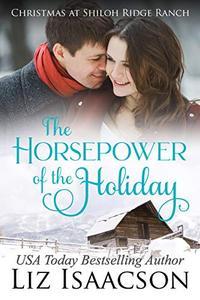 The Horsepower of the Holiday: Glover Family Saga & Christian Romance