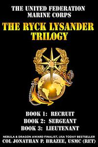 The United Federation Marine Corps: The Ryck Lysander Trilogy