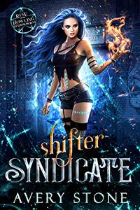 Shifter Syndicate : A Rejected Mates Romance