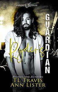 Maiden Voyage: Ryder's Guardian