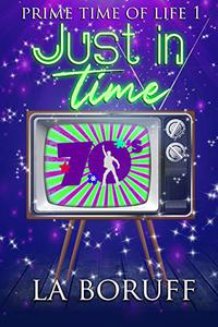 Just In Time: A Paranormal Women's Fiction Novel
