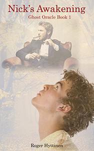 Nick's Awakening: Ghost Oracle Book 1