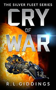 Cry of War: A Military Space Adventure Series