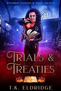 Trials & Treaties (Winthrop Literary