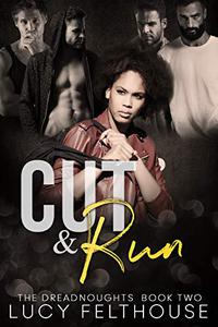 Cut and Run: A Contemporary Reverse Harem Romance Novel