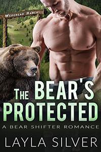The Bear's Protected: A Bear Shifter Romance