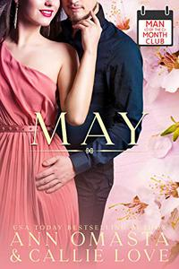 Man of the Month Club: May: A Hot Shot of Romance Quickie
