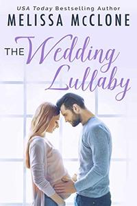 The Wedding Lullaby