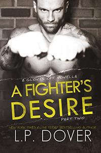 A Fighter's Desire - Part Two