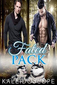 Fated Pack: MM Shifter Mpreg Romance