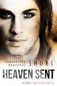 Heaven Sent: a Channeling Morpheus Short