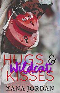 Hugs & Wildcat Kisses