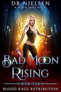 Blood Rage Retribution: A Seven Sons Novel
