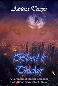 Blood is Thicker: A Paranormal Shifter Romance
