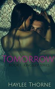 Tomorrow: Kingsley series book 1