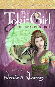The Toki-Girl and the Sparrow-Boy, Book 5: Noriko's Journey