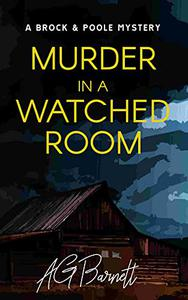 Murder in a Watched Room: An addictive British mystery detective series