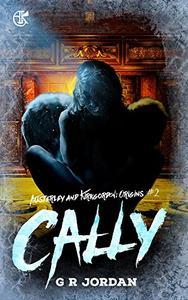 Cally: Austerley & Kirkgordon Origins 2