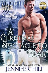 A Christmas Spectacle to Bear: Icy Cap Den