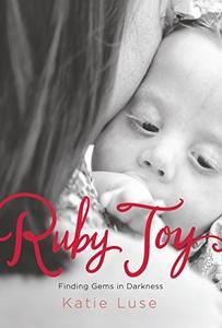 Ruby Joy: Finding Gems in Darkness