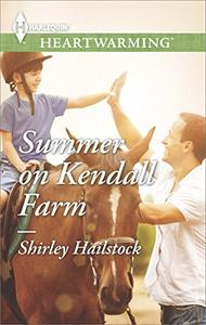 Summer on Kendall Farm: A Clean Romance