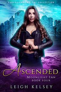 Ascended: A Reverse Harem Urban Fantasy Romance