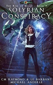 Solyrian Conspiracy: Age Of Magic