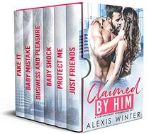 Claimed By Him: A Contemporary Romance Box Set