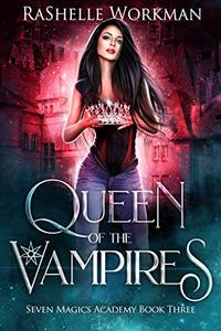 Queen of the Vampires: Snow White Reimagined with Vampires and Dragons