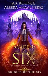Academy of Six: A Reverse Harem Academy Series