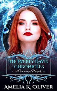 The Everly Davis chronicles: Books 1-3