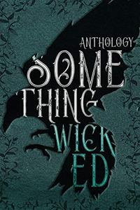 Something Wicked Anthology