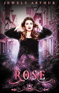 Rose: A Paranormal Reverse Harem Romance