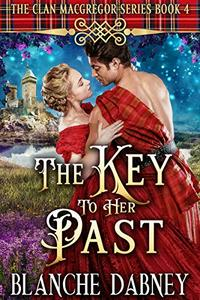 The Key to Her Past: A Highlander Time Travel Romance