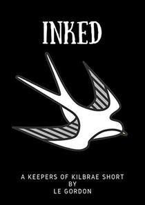 Inked: Keepers of Kilbrae Short Book 3