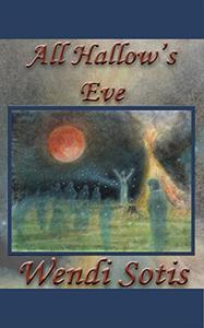 All Hallow's Eve: An Austen-Inspired Romance
