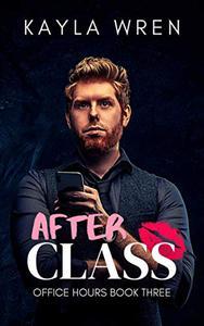 After Class: A student/professor romance