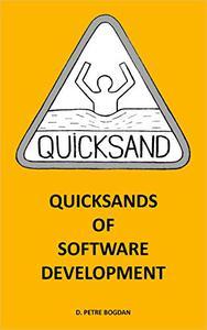 Quicksands of Software Development