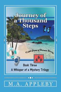 Journey of a Thousand Steps: Book Three