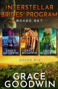 Interstellar Brides® Program Boxed Set: Books 6-8