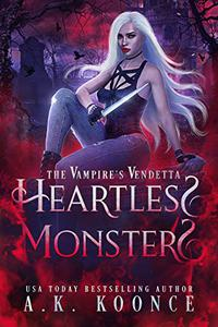 Heartless Monsters: A Rejected Mates Paranormal Romance