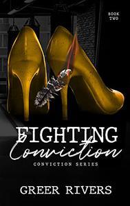 Fighting Conviction: A Best Friend's Sister, Age Gap Romantic Suspense