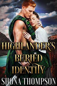 Highlander's Buried Identity: Scottish Medieval Highlander Romance