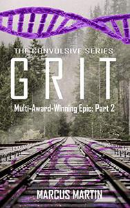 GRIT: Convulsive Part 2