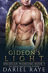 Gideon's Light: Orlosian Warriors Bk. 3