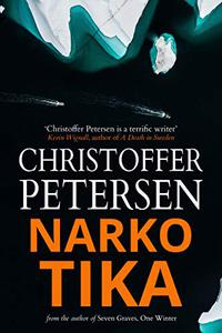 Narkotika: An Explosive Mix of Drugs, Deceit and Deception