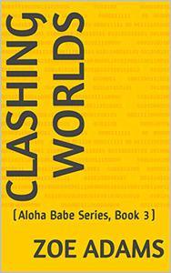 Clashing Worlds: